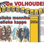 Gelieke monnike , Gelieke kappe | 2006