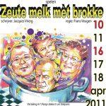 Zeute melk mèt brokke | 2011