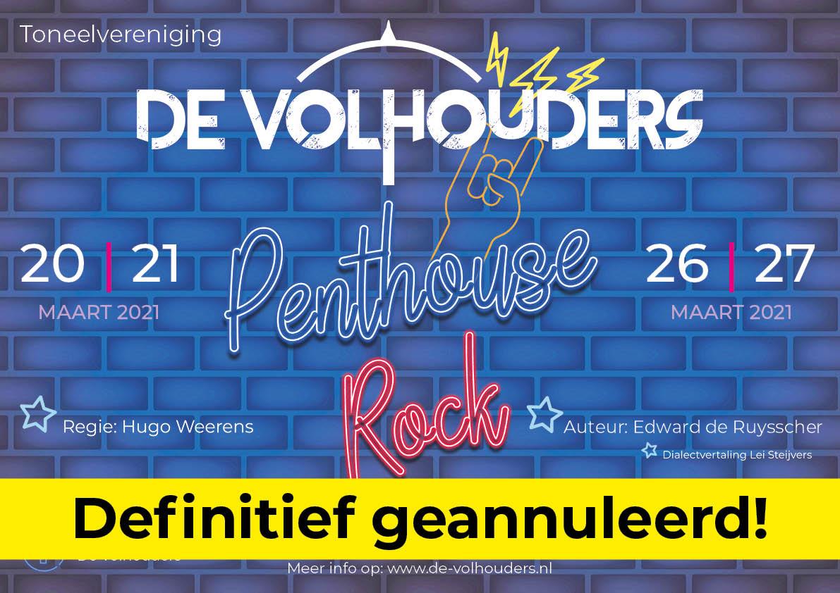 De Volhouders - Penthouse Rock definitief geannuleerd
